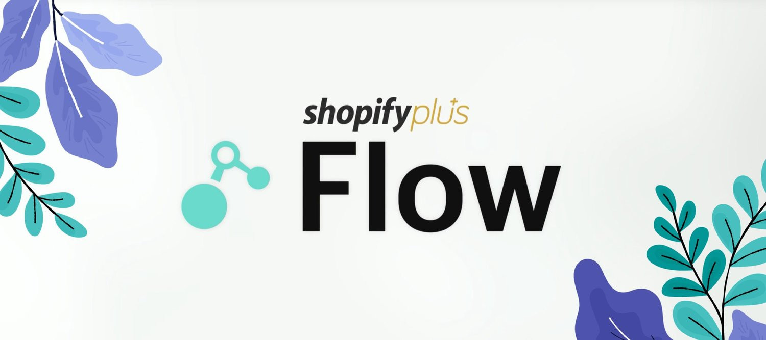 How to Effectively Utilise Shopify Flow